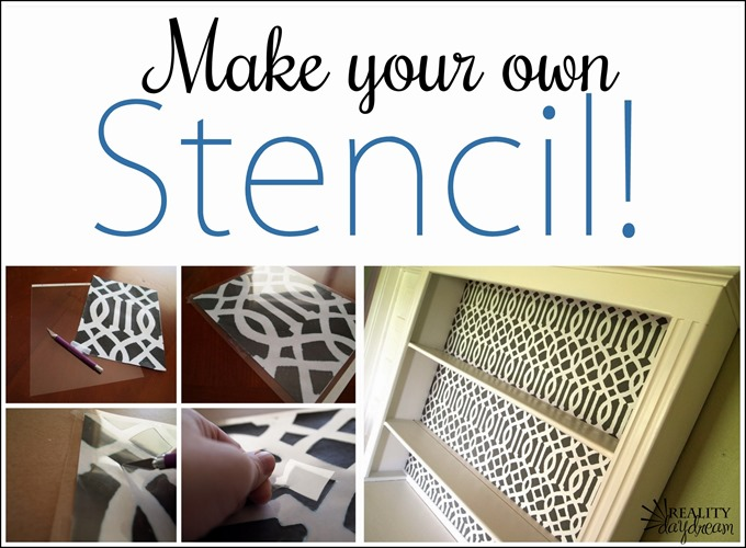 Learn how to make your own stencil from scratch! {Reality Daydream}